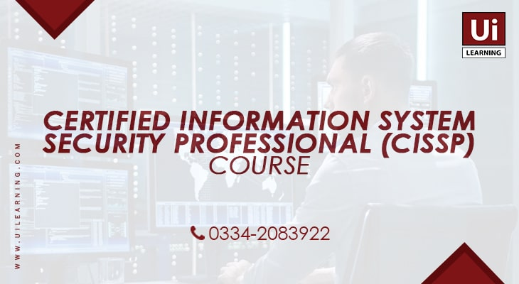 UI Learning Institute offering CISSP Training Course for IT Professionals